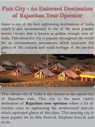 Pink City - An Endorsed Destination of Rajasthan Tour Operator