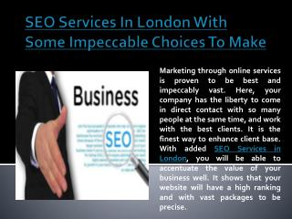 SEO Services In London With Some Impeccable Choices To Make