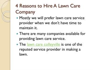 4 Reasons to Hire a Lawn Care