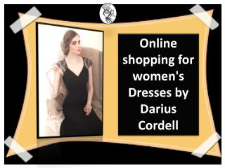 Buy gowns in unique designs from Darius Cordell