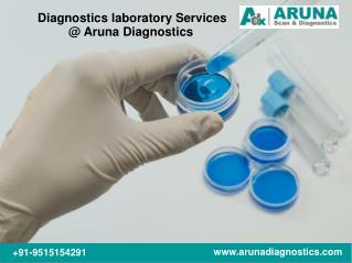 Diagnostics Laboratory Services @ Aruna Diagnostics