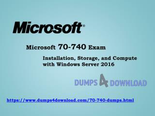 Microsoft 70-740 Exam Updated Questions - Now Available