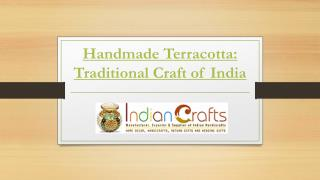 Handmade Terracotta: Traditional Craft of India