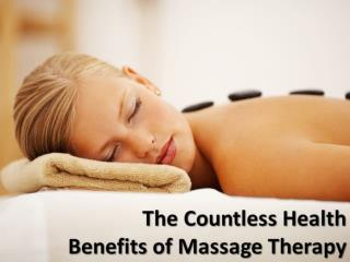 The Countless Health Benefits of Massage Therapy