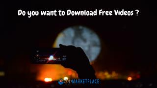 Do You Want to Download Free Videos?