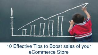 10 Effective Tips to Boost Sales of Your eCommerce Store