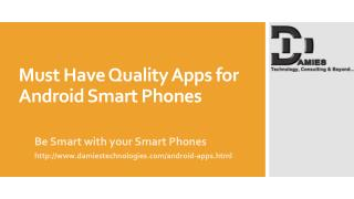 Must Have Quality Apps for Android Smart