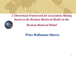 A Theoretical Framework for Association Mining based on the Boolean Retrieval Model on the Boolean Retrieval Model