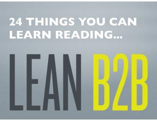 24 Things You Can Learn Reading Lean B2B: Build Products Businesses Want