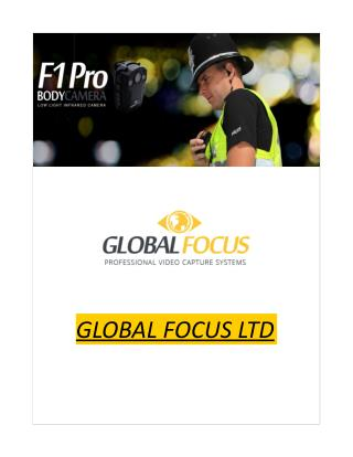 Global Focus Ltd - Body Worn Videro Camera Developer