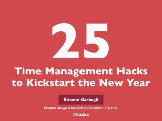 25 Time Management Hacks to Kickstart the New Year