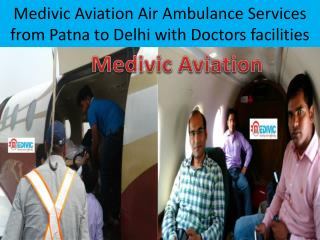 Low Cost Air Ambulance in Delhi and Patna