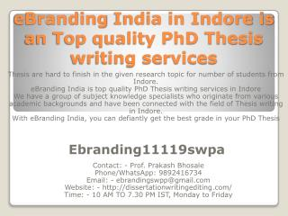 eBranding India in Indore is an Top quality PhD Thesis writing services