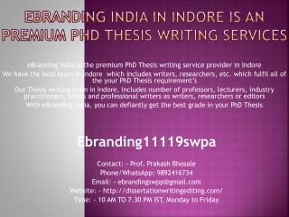 eBranding India in Indore is an Premium PhD Thesis Writing Services