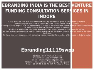 eBranding India is the Best Venture funding consultation services in Indore