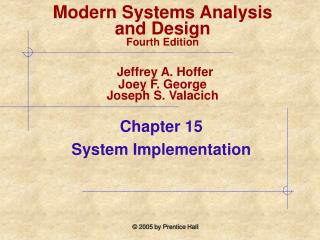 Chapter 15  System Implementation