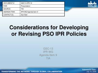 Considerations for Developing or Revising PSO IPR Policies