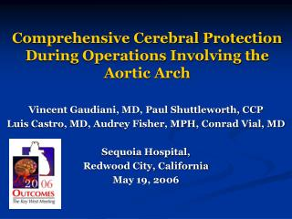 Comprehensive Cerebral Protection During Operations Involving the Aortic Arch