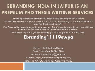 eBranding India in Jaipur is an Premium PhD Thesis Writing Services