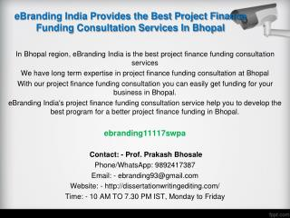 89 eBranding India Provides the Best Project Finance Funding Consultation Services In Bhopal
