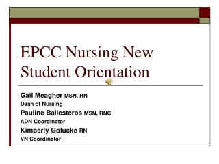 EPCC Nursing New Student Orientation