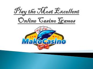 Its Time To Play the Entertaining Casino Games with Best Online Casino