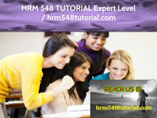 HRM 548 TUTORIAL Expert Level - hrm548tutorial.com