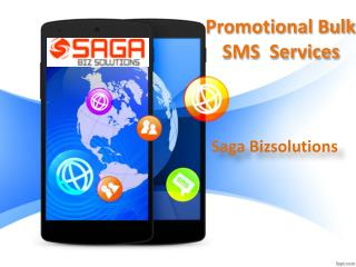 Promotional Bulk SMS Services Hyderabad, Promotional SMS Service providers In Hyderabad - Saga Biz Solutions