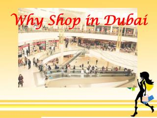 Why Shop In Dubai