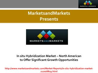 In situ Hybridization Market expected worth 739.9 Million USD by 2021
