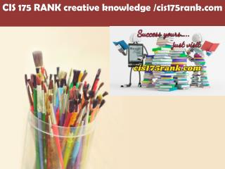 CIS 175 RANK creative knowledge /cis175rank.com