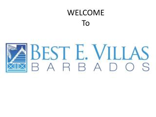 Enjoy wonderful summer vacations at Barbados with Best E Villas