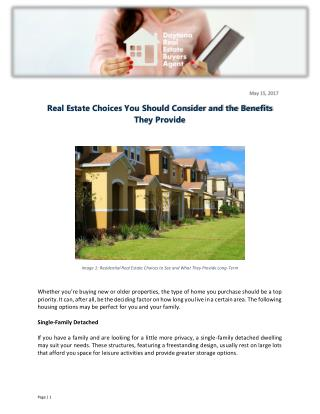 Real Estate Choices You Should Consider and the Benefits They Provide