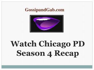 Watch Chicago PD Season 4 Recap