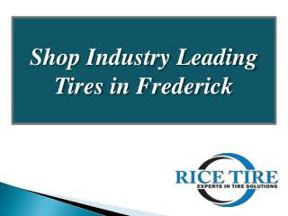 Shop Industry Leading  Tires in Frederick