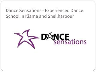 Dance Sensations - Experienced Dance School in Kiama and Shellharbour