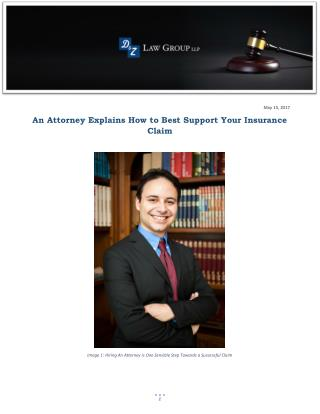 An Attorney Explains How to Best Support Your Insurance Claim