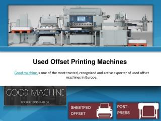 Buy Used Offset Printing Machines in Europe