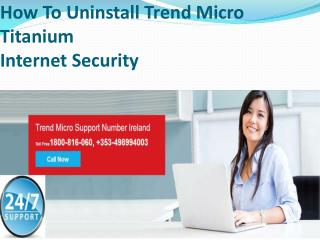 How To Uninstall Trend Micro TitaniumInternet Security