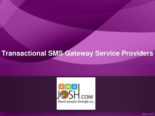 Transactional Sms Gateway Service Providers | Best Transactional Sms Provider