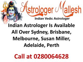 Indian Astrologer Is Available All Over Sydney, Brisbane, Melbourne, Susan Miller, Adelaide, Perth, Australia