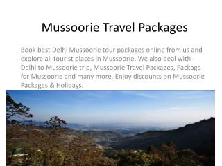 Mussoorie Travel Packages