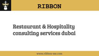 Dedication and attention to details in restaurant openings in dubai