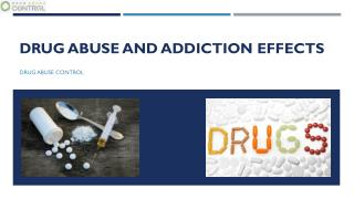Drug Abuse and Addiction Effects