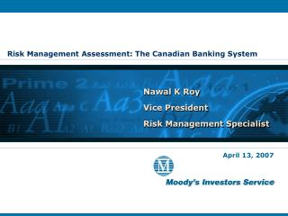Risk Management Assessment: The Canadian Banking System