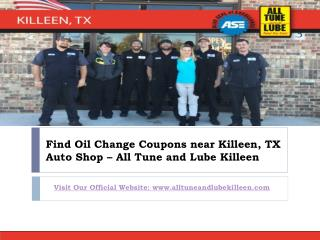 Find your Quality Oil Change near Killeen TX Auto Repair Shop