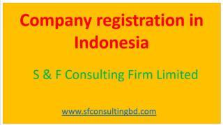 Company registration procedure in Indonesia
