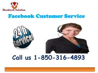 Are you looking up for the Facebook customer service? call 1-850-316-4893