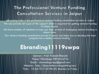 The Professional Venture Funding Consultation Services in Jaipur