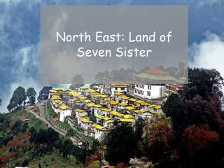 North East India Travel Guide